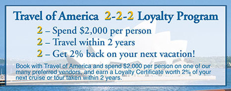 Travel of America's 2-2-2 Loyalty Program